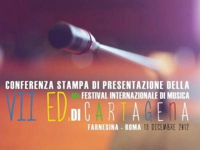VII ed. FESTIVAL INTERNAZIONALE DI MUSICA DI CARTAGENA – Conferenza stampa, Farnesina (Roma) 19 Dicembre 2012